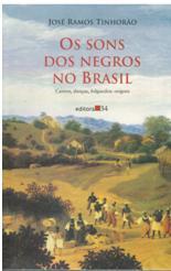 Os sons dos negros no Brasil